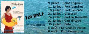 """Mon nouveau one woman show """"Mise à l'eau"""" en tournée en Occitanie avec l'Expédition 7e Continent"""